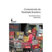 Compreensão da Realidade Brasileira