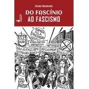 PRÉ-VENDA: Do Fascínio ao Fascismo, de Varneci Nascimento