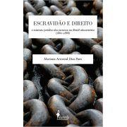 Escravidão e Direito, de Mariana Armond