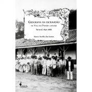Geografia da escravidão no Vale do Paraíba cafeeiro