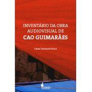 Inventário da Obra Audiovisual de Cao Guimarães