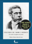 PRÉ-VENDA: Machado de Assis contista, de Valdiney Valente Lobato de Castro (ENVIO A PARTIR DE 26/04/21)
