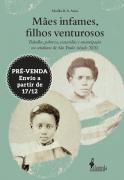 PRÉ-VENDA: Mães infames, filhos venturosos, de Marília B. A. Ariza (Envio a partir de 17/12/20)