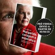 PRÉ-VENDA: Margarida, coragem e esperança, de Camilo Vannuchi (ENVIO A PARTIR DE 30/06/21)