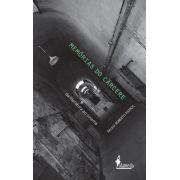 Memórias do Cárcere - Paulo Roberto Ramos