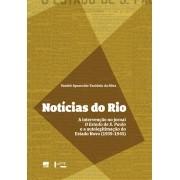 NOTÍCIAS DO RIO: A intervenção no jornal O Estado de S. Paulo e a autolegitimação do Estado Novo (1939-1945)