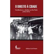 O Direito à Cidade, de Adriano Luiz Duarte