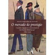 O mercado do prestígio