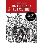 PRÉ-VENDA: Do Fascínio ao Fascismo, de Varneci Nascimento (ENVIO A PARTIR DO DIA 15/10/21)