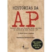 PRÉ-VENDA: Histórias da AP, de Reginaldo Benedito Dias (ENVIO A PARTIR DE 30/06/2021)