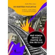 PRÉ-VENDA: Os sertões paulistas, organização de André Mota (ENVIO A PARTIR DE 08/11/21)