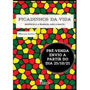 PRÉ-VENDA: Picadinhos da Vida, de Marcos Gama (ENVIO A PARTIR DE 25/10/21)