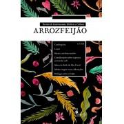 Revista de Gastronomia, História e Cultura: arrozfeijão - nº 0