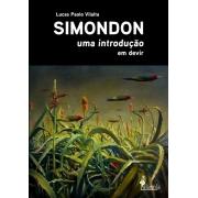 SIMONDON uma introdução,  de  Lucas Paolo Vilalta