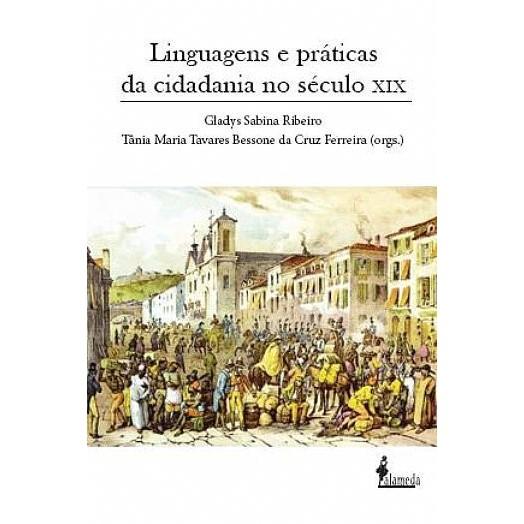 Linguagens e práticas da cidadania no século XIX