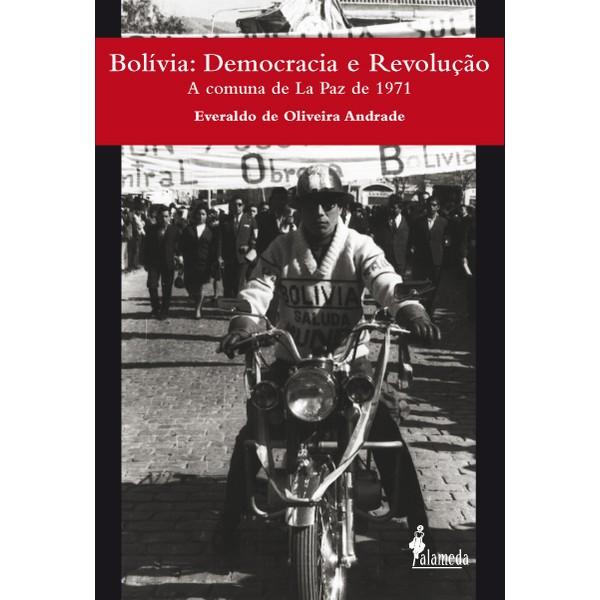 Bolívia: Democracia e Revolução