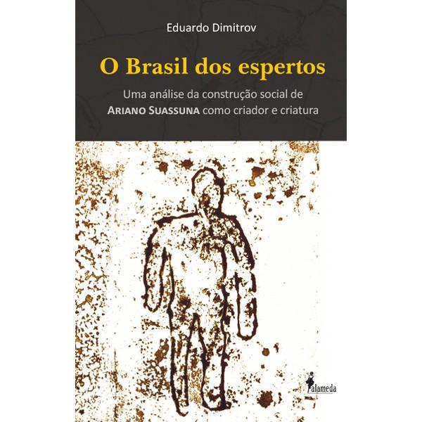 O Brasil dos espertos