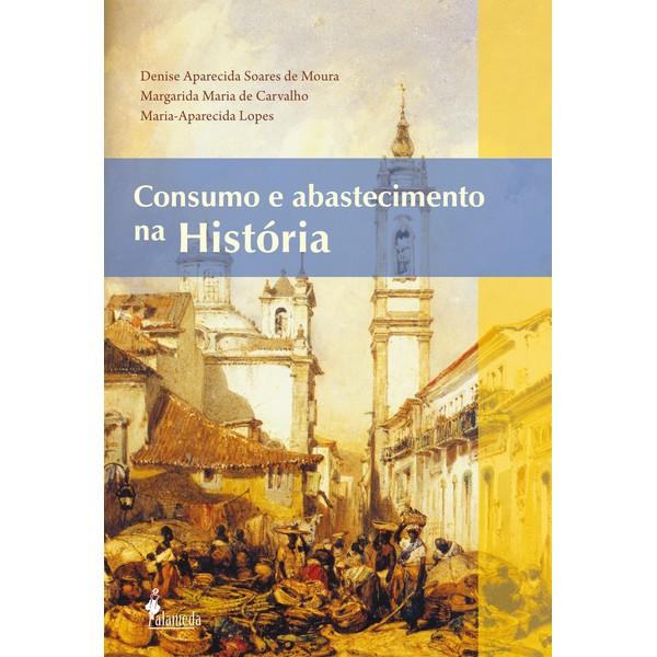 Consumo e abastecimento na História