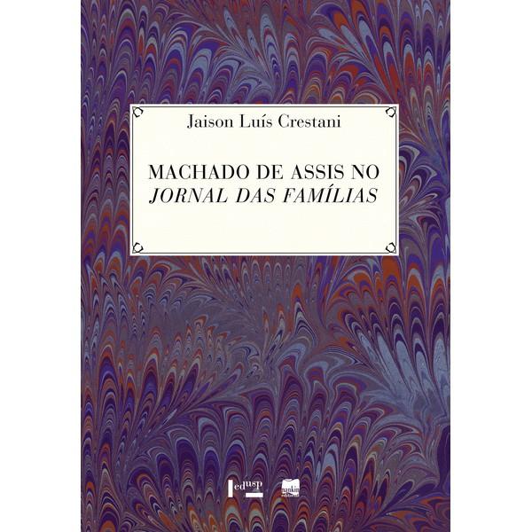 MACHADO DE ASSIS NO JORNAL DAS FAMÍLIAS