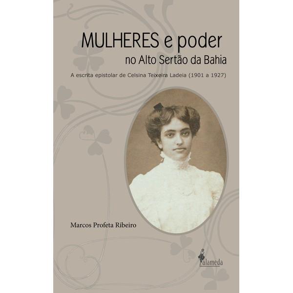 MULHERES e poder no Alto Sertão da Bahia