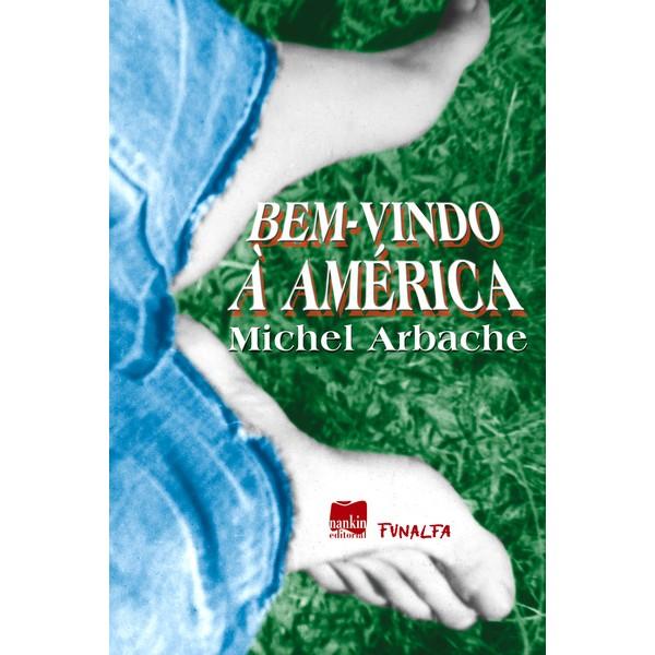 BEM-VINDO À AMÉRICA