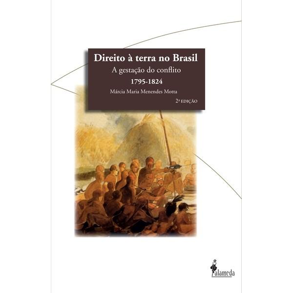 Direito à terra no Brasil 2ª Edição