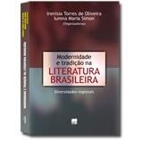 MODERNIDADE E TRADIÇÃO NA LITERATURA BRASILEIRA