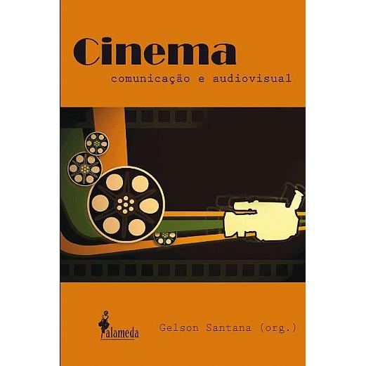 Cinema, comunicação e audiovisual