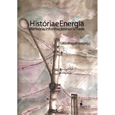 História e Energia - Memória, informação e sociedade