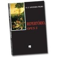 REPERTÓRIO,OPUS 5