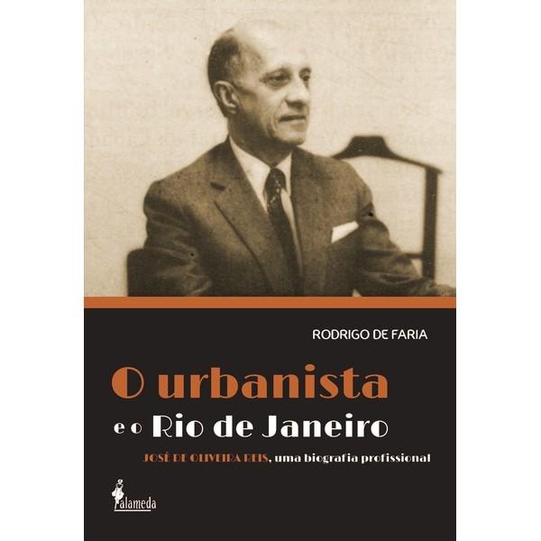 O urbanista e o Rio de Janeiro