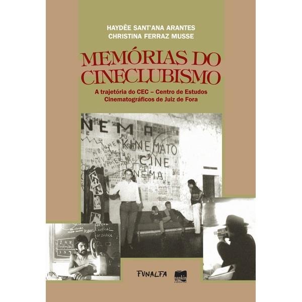 MEMÓRIAS DO CINECLUBISMO