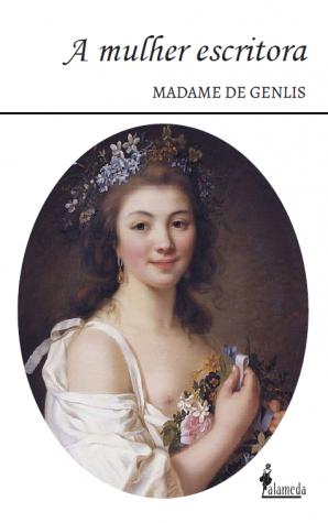A mulher escritora, de Madame de Genlis