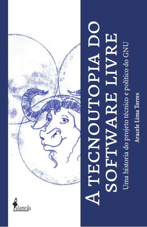 A tecnoutopia do software livre