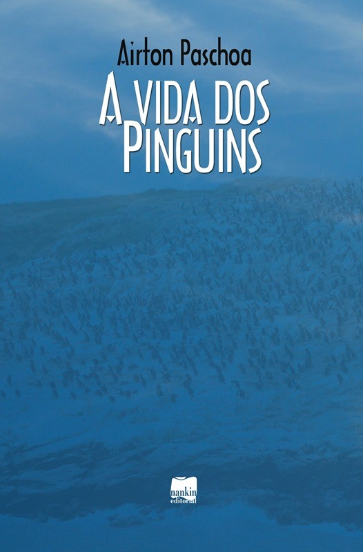 A VIDA DOS PINGUINS