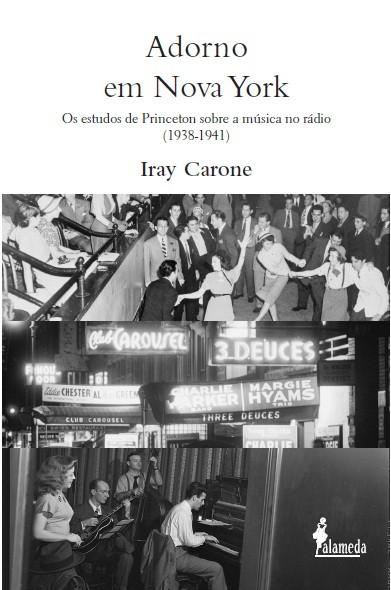 Adorno em Nova York - os estudos de Princeton sobre a música no rádio (1938-1941)