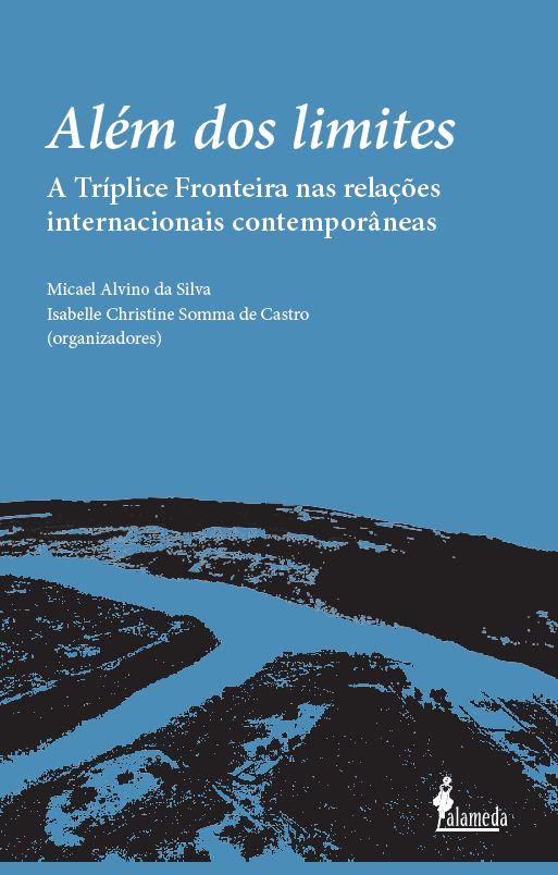 Além dos limites, organizado por Micael Alvino da Silva e Isabelle Christine Somma de Castro