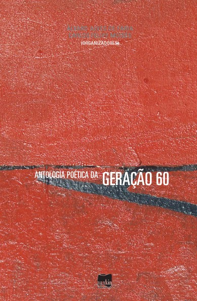 ANTOLOGIA POÉTICA DA GERAÇÃO 60