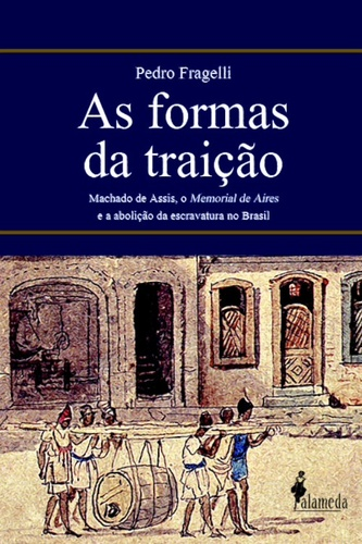 As formas da traição