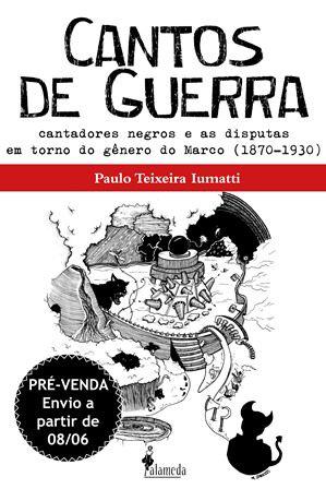 PRÉ-VENDA: Cantos de Guerra, de Paulo Iumatti (PREVISÃO DE ENTREGA 08/06/2020)