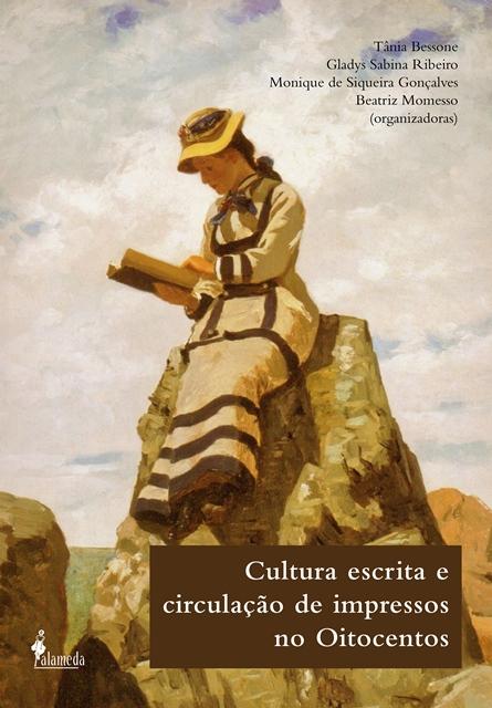 Cultura escrita e circulação de impressos no Oitocentos
