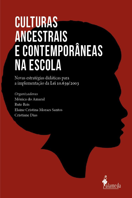 CULTURAS ANCESTRAIS E CONTEMPORÂNEAS NA ESCOLA