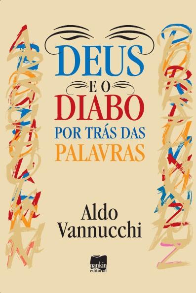 DEUS E O DIABO POR DETRÁS DAS PALAVRAS