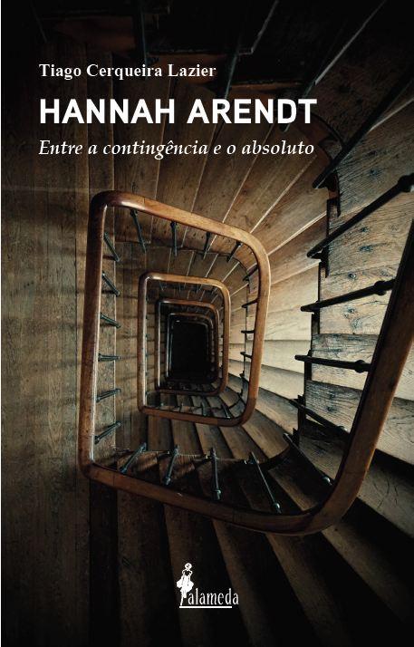 Hannah Arendt, de Tiago Cerqueira Lazier