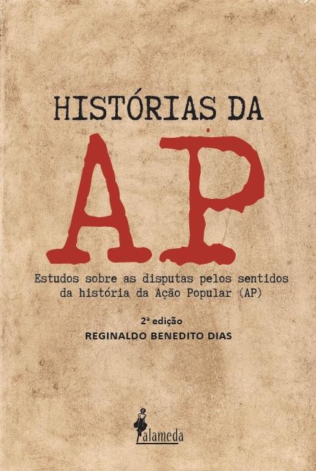 Histórias da AP, de Reginaldo Benedito Dias