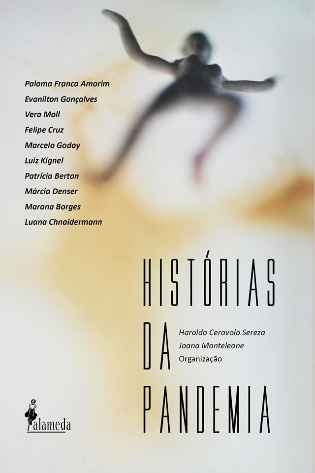Histórias da Pandemia, org. de Haroldo Sereza e Joana Monteleone