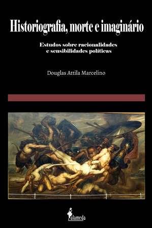 Historiografia, morte e imaginário