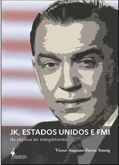JK, Estados Unidos e FMI