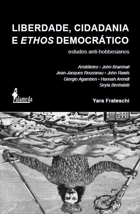 Liberdade, cidadania e ethos democrático, de Yara Frateschi