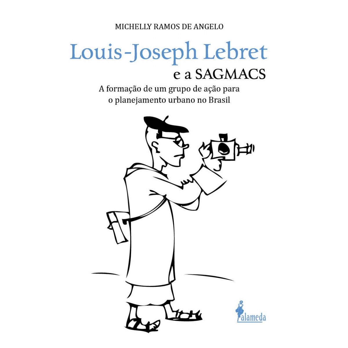 Louis-Joseph Lebret e a sagmacs